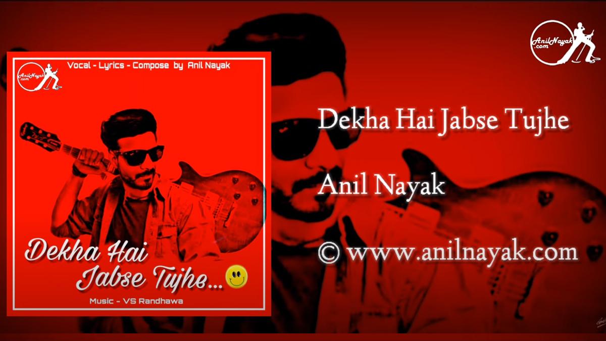 Dekha Hai Jabse Tujhe